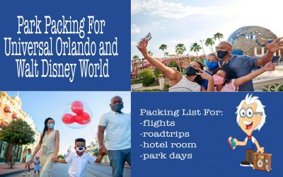 Park Packing Suggestions For Universal Orlando and Walt Disney World