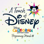 Touch of Disney California Adventure