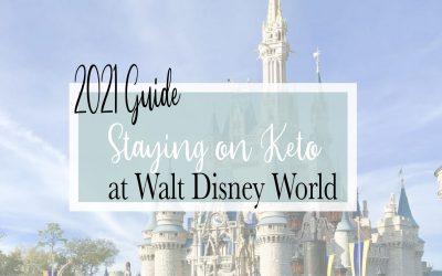 Staying on Keto at Walt Disney World Parks