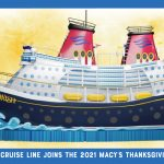 Disney Cruise Line to Debut Enchanting Cruise Ship Float in Annual Macy's Thanksgiving Day Parade